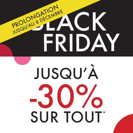Black Friday jusqu'à -30%